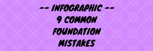 9 Common Foundation Makeup Mistakes [Infographic]