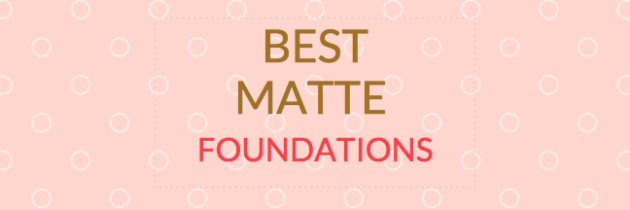 The Best Matte Foundations: Everything You Need To Know