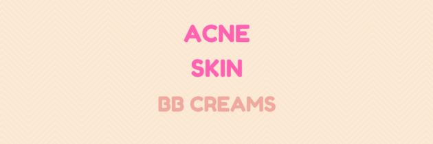 BB Creams For Acne: Do They Really Work?
